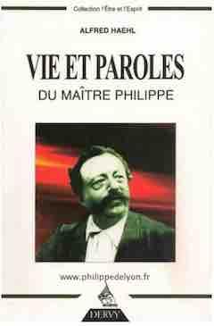 Vie et paroles du maitre philippe pdf ou le maitre philippe de lyon thaumaturge et homme de dieu pdf