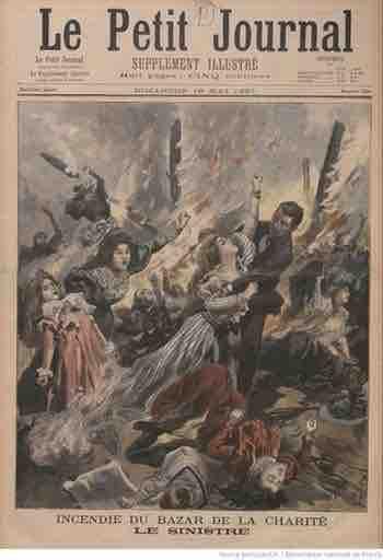 L'incendie Bazar Charité 4 mai 1897 35 rue tête d'or
